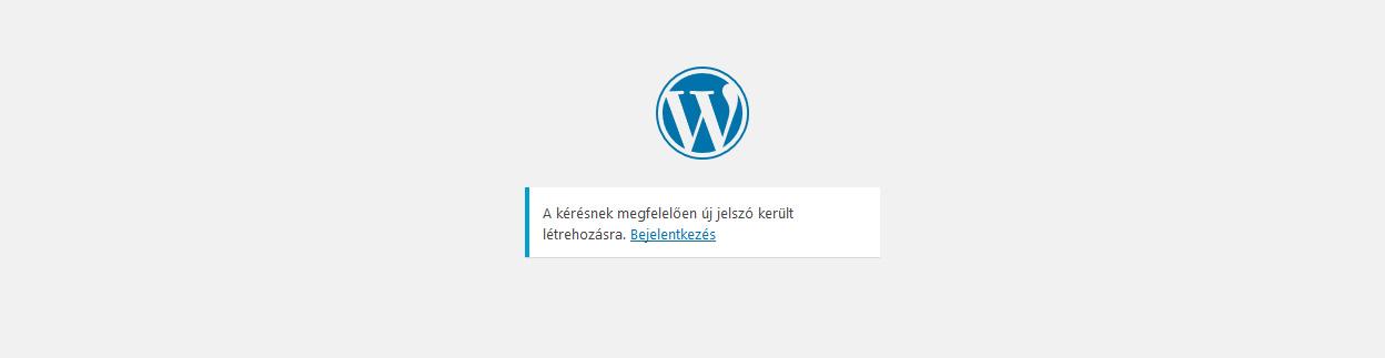 Wordpress elfelejtett jelszó után minden rendben